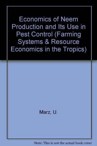 Economics of Neem Production and Its Use: Marz, U.