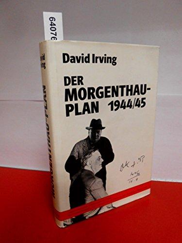 9783817900015: Der Morgenthau-Plan 1944/45. Amerikanische Deutschlandpolitik: Sühneleistungen,