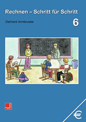 9783818108168: Rechnen Schritt für Schritt 6. Schülerbuch