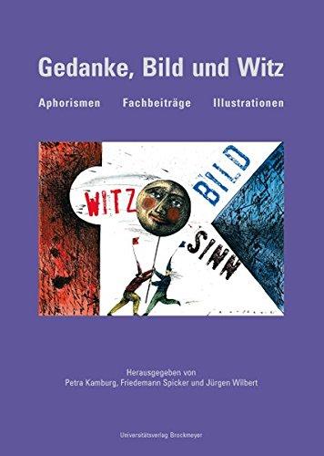 9783819607356: Gedanke, Bild und Witz: Aphorismen - Fachbeiträge - Illustrationen