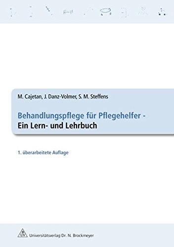 9783819607929: Behandlungspflege für Pflegehelfer: Ein Lern- und Lehrbuch