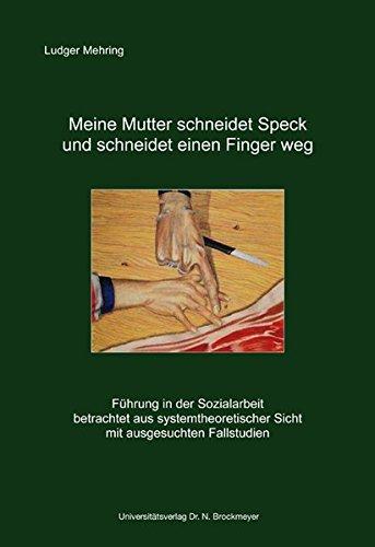 9783819608445: Meine Mutter schneidet Speck und schneidet einen Finger weg