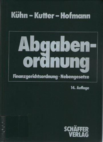9783820203714: Abgabenordnung (AO 1977) Finanzgerichtsordnung /Nebengesetz