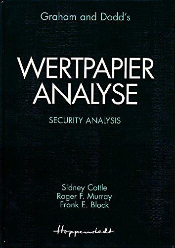 Wertpapieranalyse. Security Analysis: Benjamin Graham