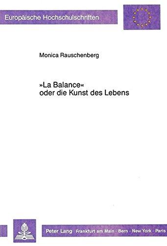 La Balance» oder die Kunst des Lebens Zur Integration von Sozialkritik und Ästhetik in ...