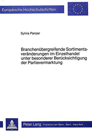 Branchenübergreifende Sortimentsveränderungen im Einzelhandel unter besonderer Berü...