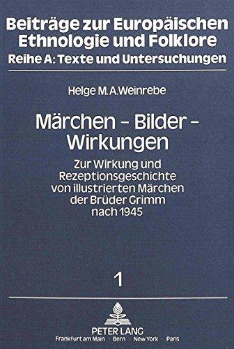Märchen - Bilder - Wirkungen: Helge M. A. Weinrebe