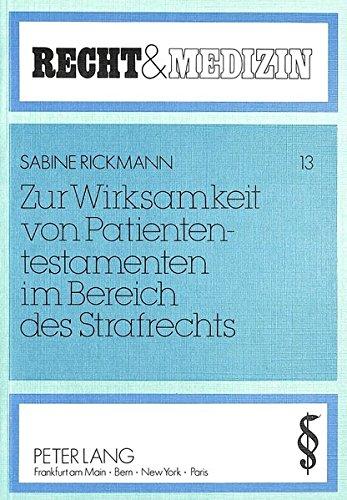 9783820401585: Zur Wirksamkeit von Patiententestamenten im Bereich des Strafrechts (Recht & Medizin) (German Edition)