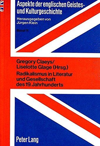 Radikalismus in Literatur Und Gesellschaft Des 19. Jahrhunderts (Paperback)