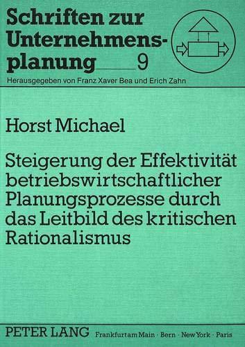 Steigerung der Effektivität betriebswirtschaftlicher Planungsprozesse durch das Leitbild des ...