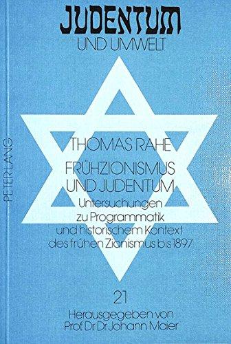 Frühzionismus und Judentum: Thomas Rahe