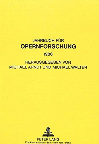 Jahrbuch für Opernforschung: Michael Arndt