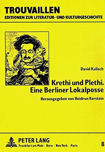 Krethi Und Plethi. Eine Berliner Lokalposse (Paperback): David Kalisch