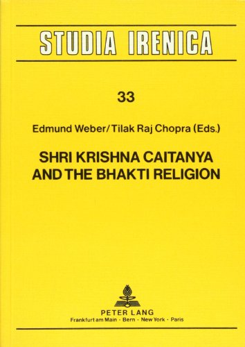 9783820411911: Shri Krishna Caitanya and the Bhakti Religion (Studia Irenica)