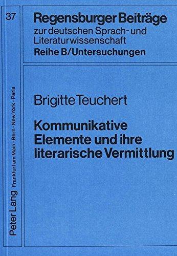 Kommunikative Elemente und ihre literarische Vermittlung Zur Bedeutung nonverbaler Kommunikation ...
