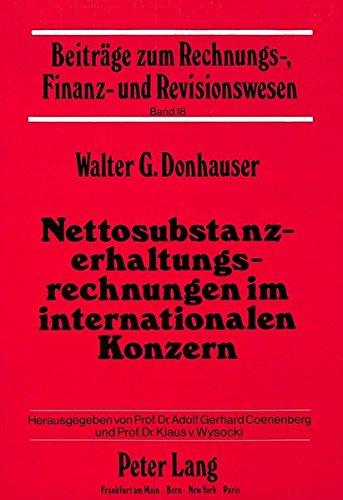 Nettosubstanzerhaltungsrechnungen Im Internationalen Konzern (Paperback): Walter G Donhauser