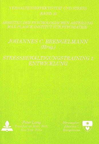 Stressbewältigungstraining 1: Entwicklung: Johannes C. Brengelmann