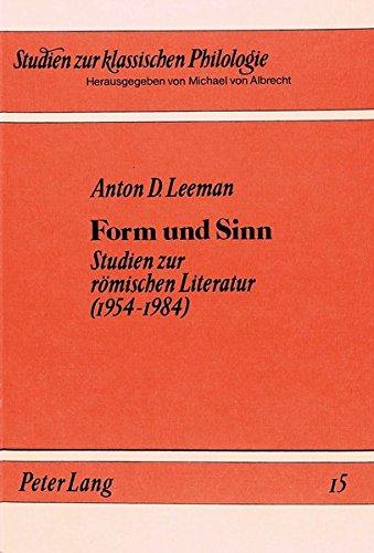 Form und Sinn: Studien zur römischen Literatur: Anton D Leeman
