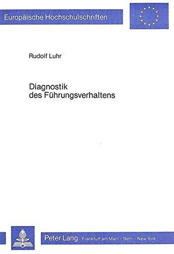 9783820455342: Diagnostik des Führungsverhaltens (Europaeische Hochschulschriften / European University Studie)