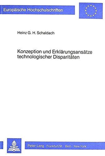 Konzeption und Erklärungsansätze technologischer Disparitäten: SCHALDACH HEINZ