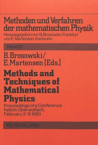 Methods and Techniques of Mathematical Physics: Bruno Brosowski, Erich Martensen