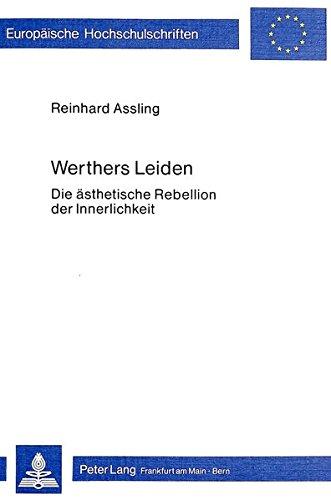 Werthers Leiden: Reinhard Assling