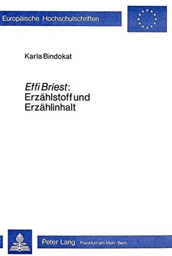 Effi Briest: Erzählstoff und Erzählinhalt: Karla Bindokat