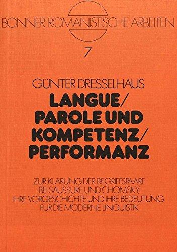 9783820463774: Dresselhaus, G: Langue / Parole und Kompetenz / Performanz