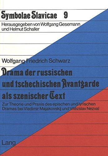 Drama der russischen und tschechischen Avantgarde als szenischer Text Zur Theorie und Praxis des ...