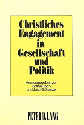 9783820465518: Christliches Engagement in Gesellschaft und Politik (German Edition)