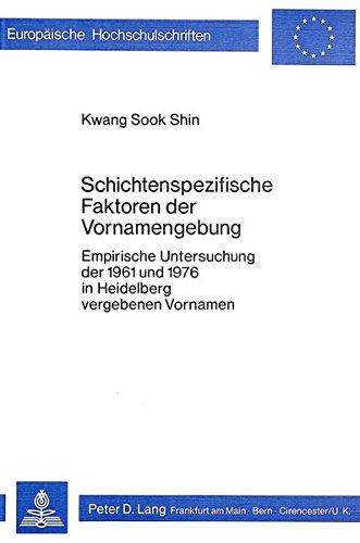 Schichtenspezifische Faktoren der Vornamengebung: Kwang Sook Shin