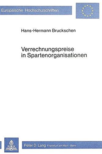 Verrechnungspreise in Spartenorganisationen (Paperback): Hans-Hermann Bruckschen