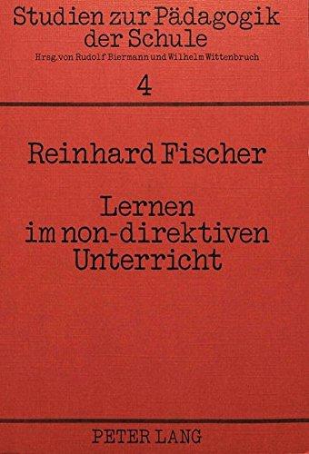 9783820470918: Lernen im non-direktiven Unterricht: Eine ...