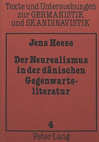 Der Neurealismus in der d?nischen Gegenwartsliteratur: Darstellung: Heese, Jens