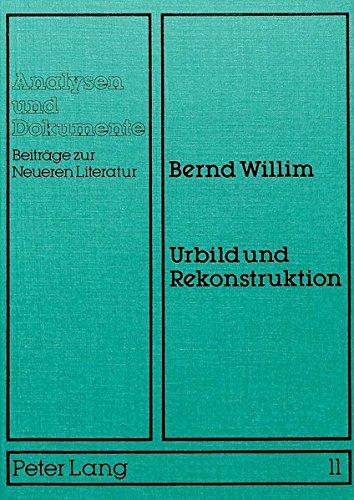 9783820474107: Urbild und Rekonstruktion: Zur Bedeutung von Schleiermachers Konzept der Literaturauslegung in der aktuellen Diskussion um eine materiale Hermeneutik (Analysen und Dokumente)