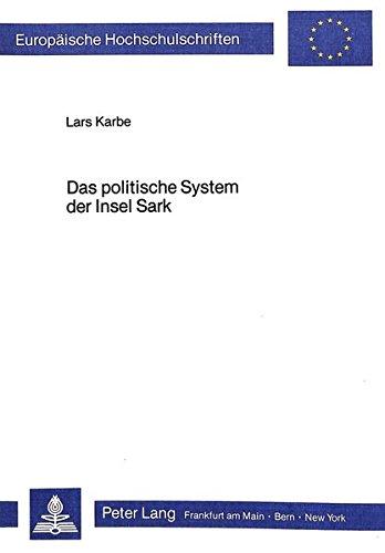 Das politische System der Insel Sark: Lars Karbe