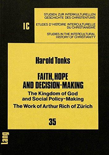 Faith, Hope and Decision-Making: The Kingdom of: Harold Tonks