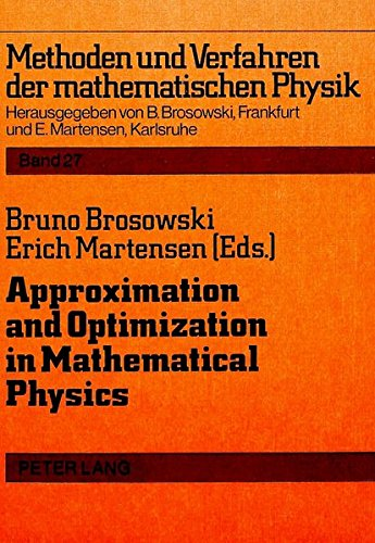 Approximation and Optimization in Mathematical Physics (Paperback)