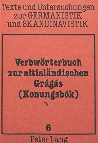 Verbwörterbuch zur altisländischen Grágás (Konungsbók).: BECK, Heinrich (Hrsg.).