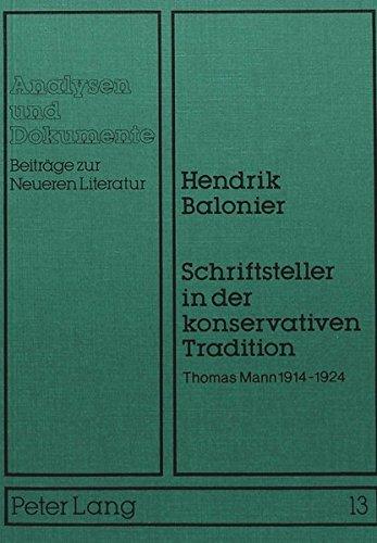 Schriftsteller in der konservativen Tradition Thomas Mann 1914-1924: Balonier, Hendrik