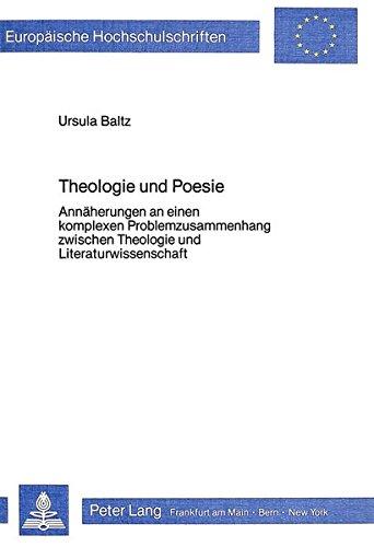 Theologie und Poesie: BALTZ URSULA
