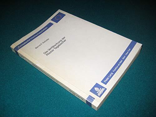 9783820480573: Die Verfälschung der Riezler Tagebücher (Europäische Hochschulschriften / European University Studies / Publications Universitaires Européennes) (German Edition)