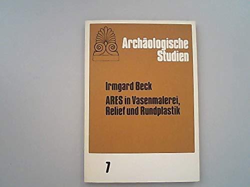 9783820480672: Arcs in Vasenmalerei, Relief und Rundplastik (Archäologische Studien)
