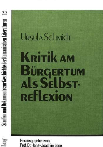 Kritik am Bürgertum als Selbstreflexion Untersuchungen zum Romanwerk Juan García ...