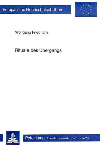 Rituale des Übergangs: Das Thema der Initiation in den phantastischen Romanen und Erzä...