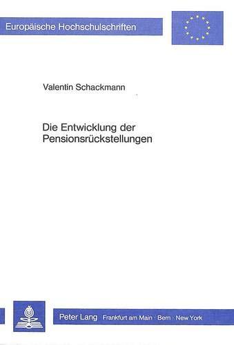 Die Entwicklung der Pensionsrückstellungen: Valentin Schackmann