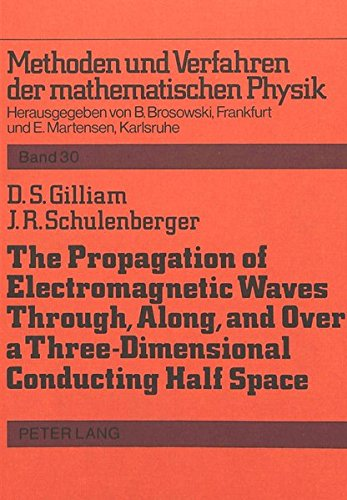 The Propagation of Electromagnetic Waves Through, Along and Over a Three-Dimensional Conducting ...