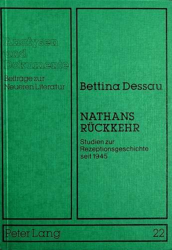 Nathans Rückkehr. Studien zur Rezeptionsgeschichte seit 1945.: Dessau, Bettina.