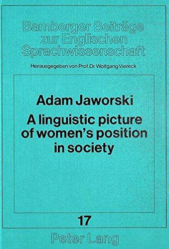 9783820489798: Linguistic Picture of Women's Position in Society: A Polish-English Contrastive Study (Bamberger Beitreage Zur Englischen Sprachwissenschaft,)
