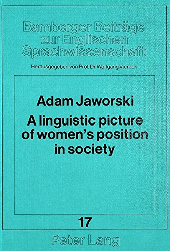 9783820489798: A linguistic picture of women's position in society: A Polish-English contrastive study (Bamberger Beiträge zur Englischen Sprachwissenschaft / Bamberg Studies in English Linguistics)